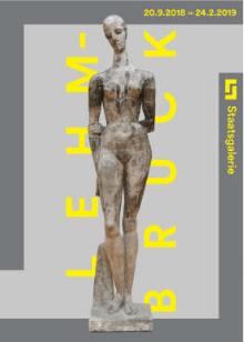 WILHELM LEHMBRUCK – VARIATION UND VOLLENDUNG